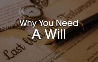 Why you need a will in San Antonio Texas