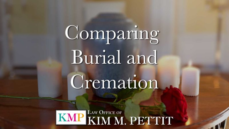 Comparing Burial and Cremation - Kim Pettit Family Law