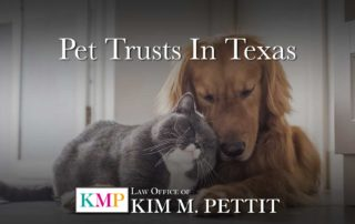 Pet Trusts in Texas Kim Pettit Law