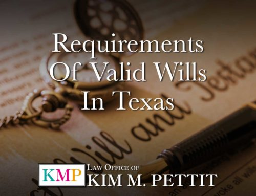 Requirements of Valid Wills in Texas