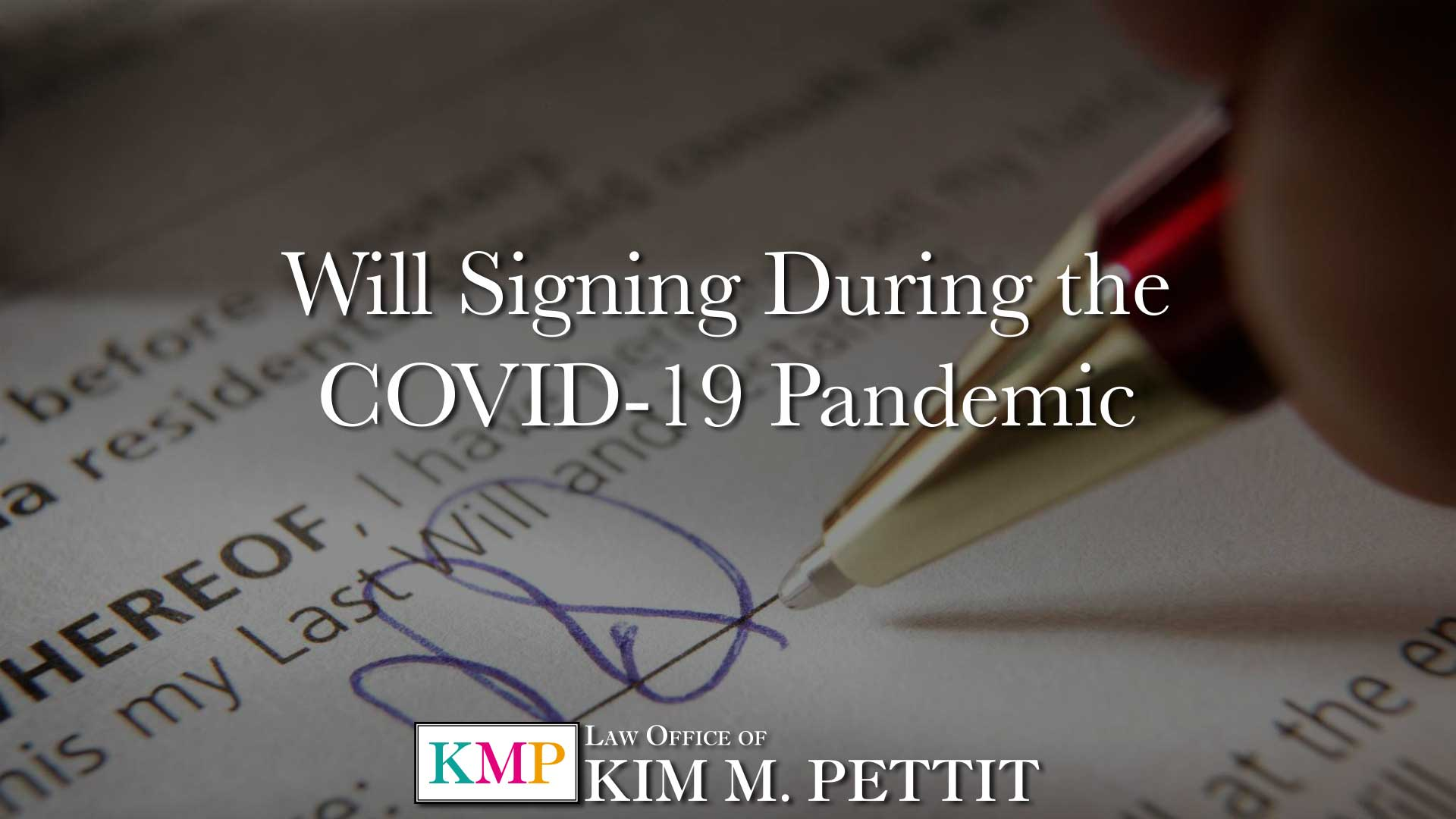 Will Signing During the COVID-19 Pandemic